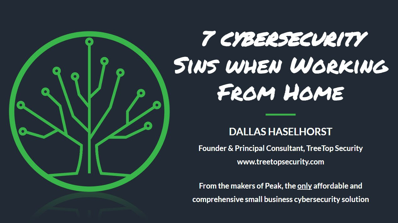7 Cybersecurity Sins When Working From Home